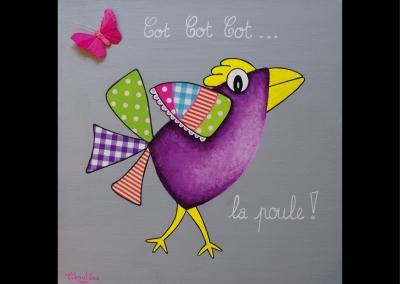 """""""Cot cot cot… la poule"""" (30/30 cm)"""