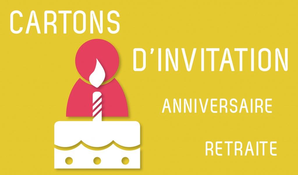 Cartons d'invitation anniversaire & départ en retraite